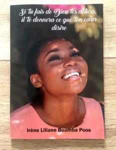 Première de couverture du livre Si tu fais de Dieu tes délices, il te donnera ce que ton coeur désire d'Irène Boumba Poos